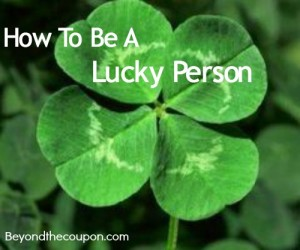 be a lucky person